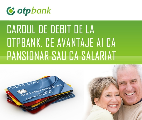 Poza Cardul de debit de la OTPBank. Ce avantaje ai ca pansionar sau ca salariat