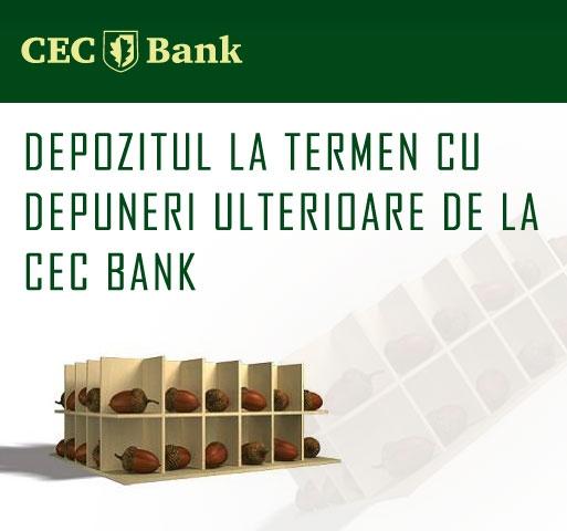 Poza Depozitul la termen cu depuneri ulterioare de la CEC Bank