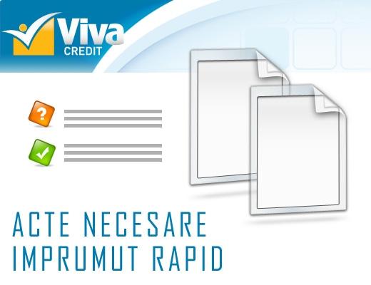 Poza De ce acte am nevoie pentru un imprumut rapid la VIVA Credit