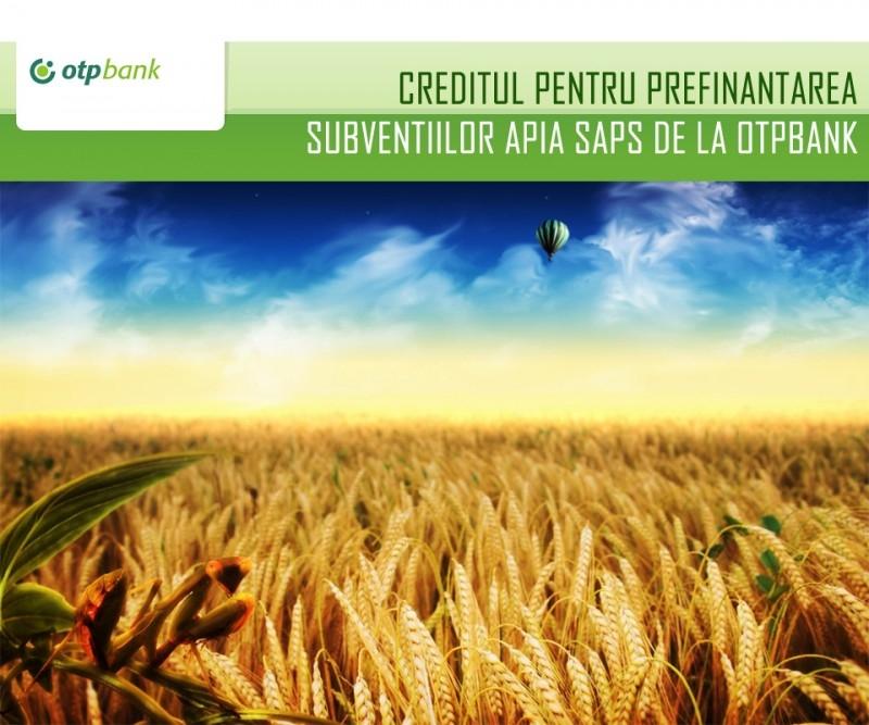 Poza Creditul pentru prefinantarea subventiilor APIA SAPS de la OTPBank