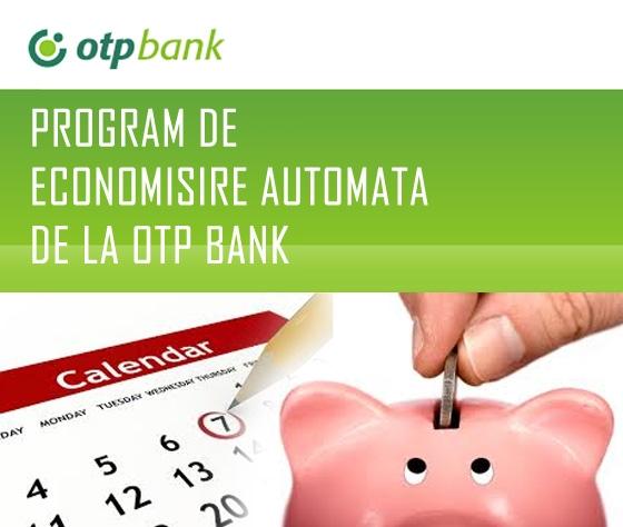Poza Program de economisire automata de la OTP Bank. Ce este? Cum functioneaza?