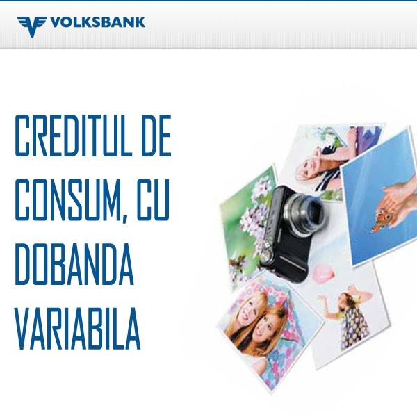 Poza Un credit de consum, cu dobanda variabila de la Volksbank. Pana la 70.000 de Lei